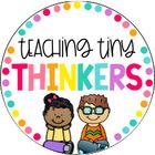 Teaching Tiny Thinkers