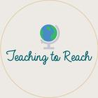 Teaching to Reach