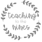 Teaching to the Nines