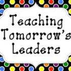 Teaching Tomorrow's Leaders - Robin S