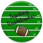 Teaching Touchdowns