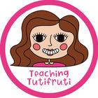 Teaching Tutifruti