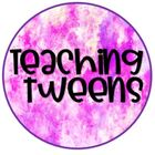Teaching Tweens