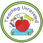 Teaching Unraveled