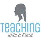 Teaching With A Braid