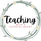 Teaching with a Faithful Heart