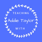Teaching with Addie Taylor
