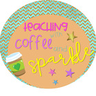 Teaching with coffee and sparkle