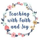 Teaching with Faith and Joy