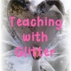 Teaching with Glitter