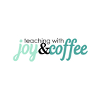 Teaching with Joy and Coffee