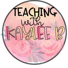 Teaching with Kaylee B