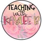 Teaching with Kaylee B