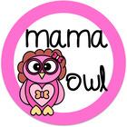 Teaching with Mama Owl