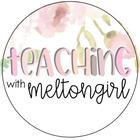 Teaching with Meltongirl