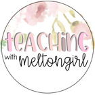 Teaching with Meltongirl