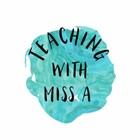 Teaching with Miss A