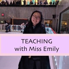 Teaching with Miss Emily