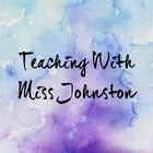 Teaching With Miss Johnston