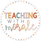 Teaching with Morale