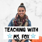 TEACHING WITH MS FOX