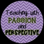 Teaching with Passion and Perspective