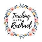Teaching with Rachael