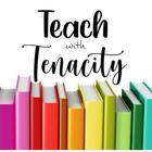 Teaching with Tenacity