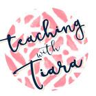 Teaching with Tiara