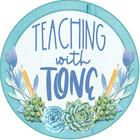Teaching with Tone