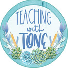 Teaching with Tone