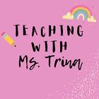 Teaching with Trina
