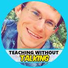 Teaching Without Talking