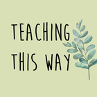 TeachingThisWay