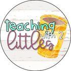 TeachingWith2Littles