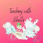 Teachingwithshells