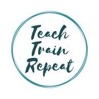 TeachTrainRepeat