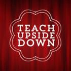 teachupsidedown
