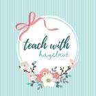 teachwithhazelnut