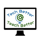 Tech Better Teach Better