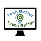 Tech Better Teach Better