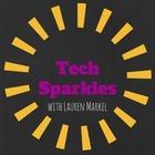 Tech Sparkles with Lauren Markel