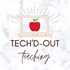 Tech'd Out Teaching