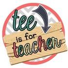 Tee is for Teacher