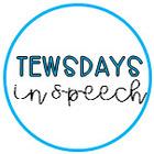 Tewsdays in Speech