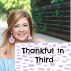 Thankful In Third by Amy