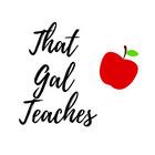 That Gal Teaches