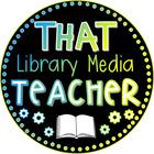 That Library Media Teacher