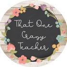That One Crazy Teacher