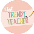 That Trendy Teacher